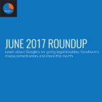 June-2017-Digital-Marketing-Roundup